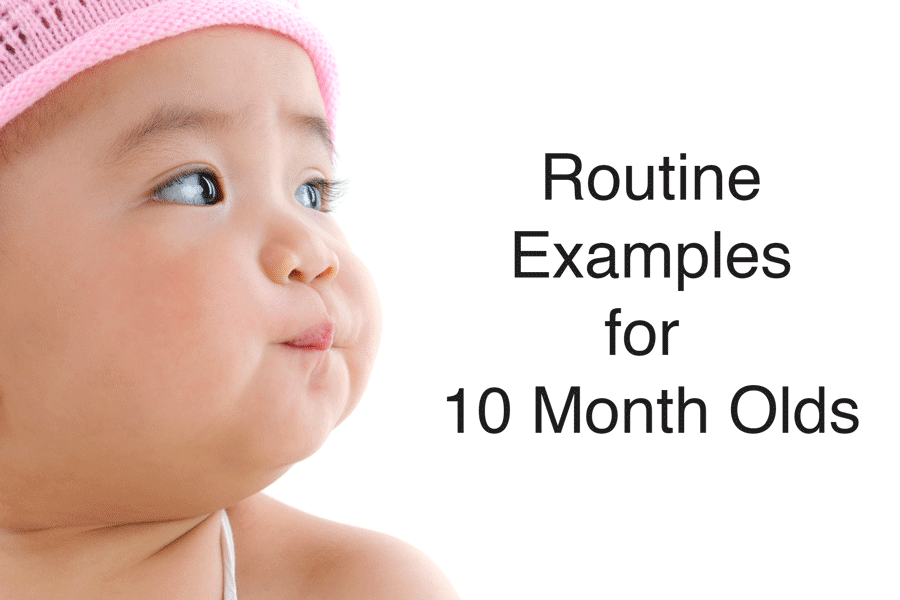 example routine for a 10 month old
